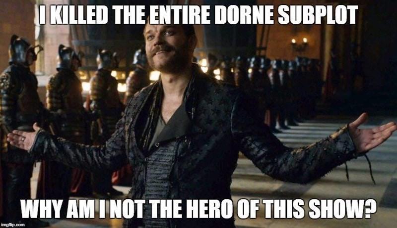 GoT meme about Euron killing the Dorne subplot that everybody hated