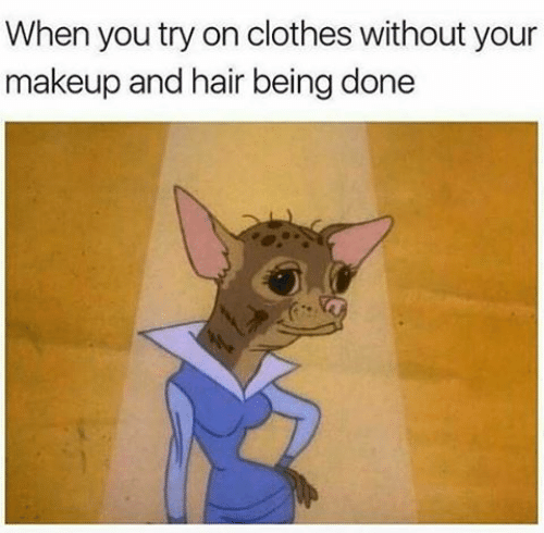 meme about looking ugly but with a good body when you don't have your makeup done