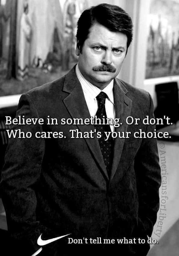 Suit - Believe in something. Or don't. Who cares. That's your choice. Don't tell me what to do. Americans forLiberty