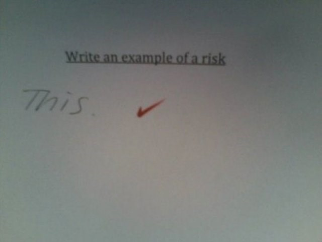 Text - Write an example of a risk This