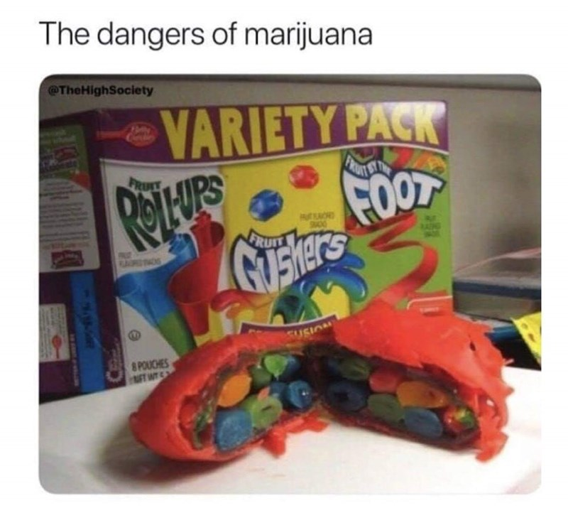 meme about the dangers of marijuana and it's really a pack of gushers