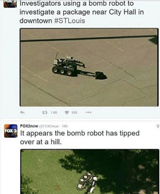 post about a bomb robot that malfunctioned when it was doing its job