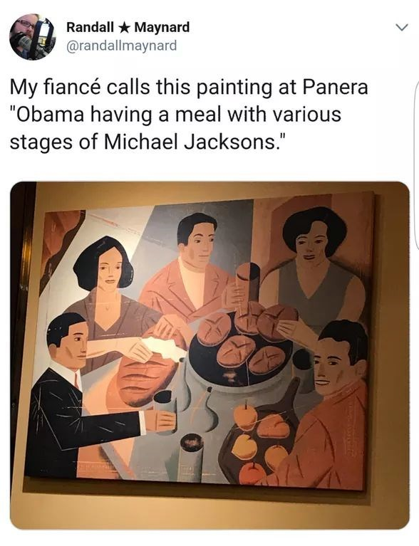 "Caption that reads, ""My fiance calls this painting at Panera 'Obama having a meal with various stages of Michael Jacksons"" above a painting of several people sitting around a table eating bread"