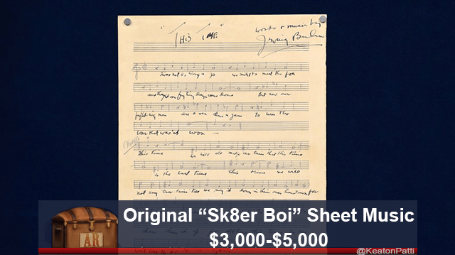 "Text - at La Kf w this Original ""Sk8er Boi"" Sheet Music $3,000-$5,000 AR @KeatonPatti"