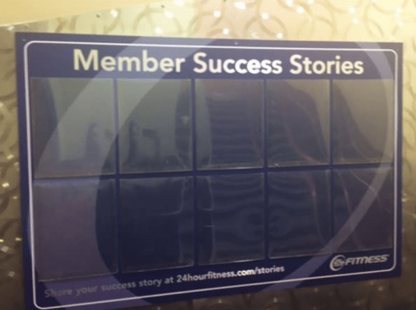 gym fails - Text - Member Success Stories GFITMESS re your success story at 24hourfitness.com/stories