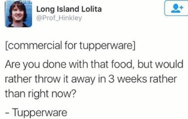 tweet about the true use for Tupperware