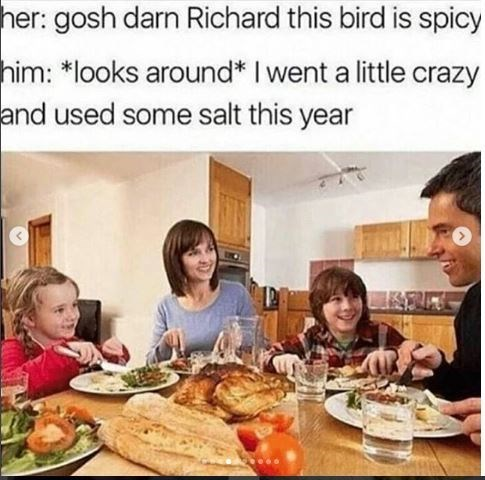 meme about using salt this year on the turkey