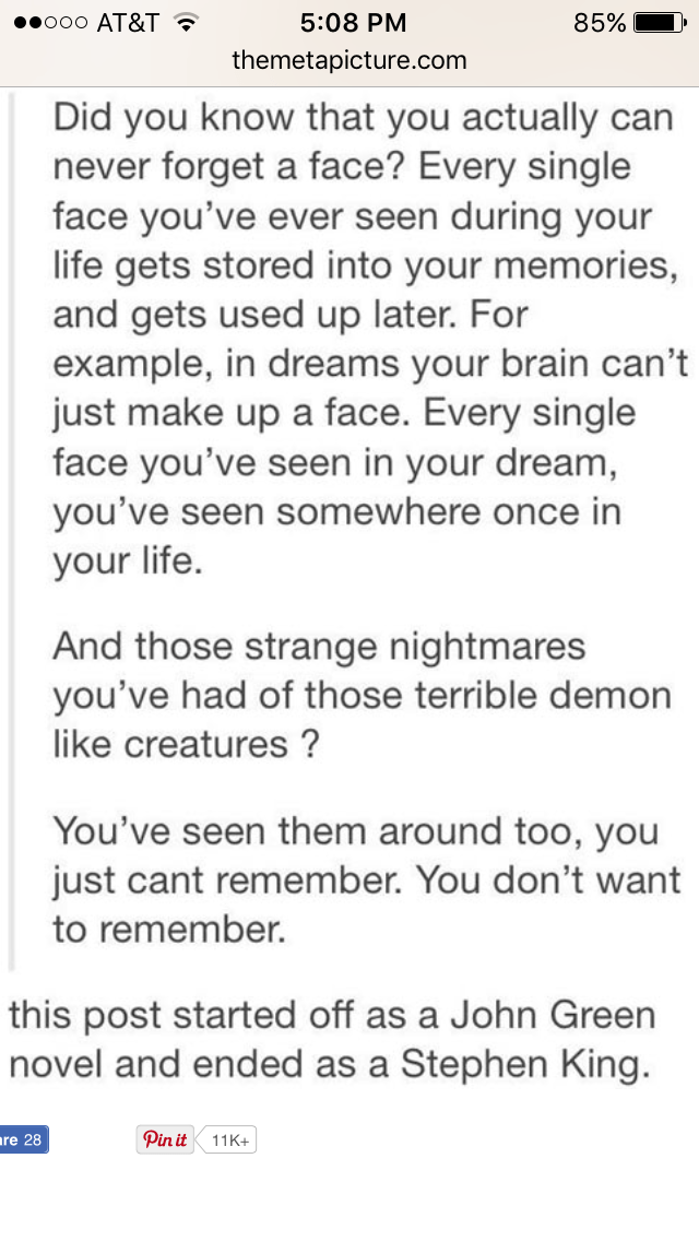 Tumblr thread that progresses from romantic telling of how you can't forget faces to the horror of realizing your nightmares are real