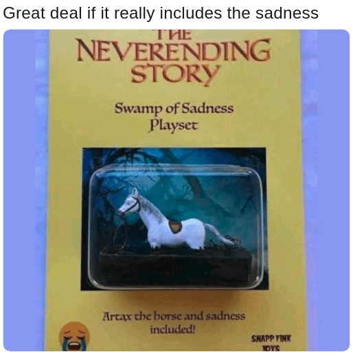 Neverending story swamp of sadness toy that includes the sadness
