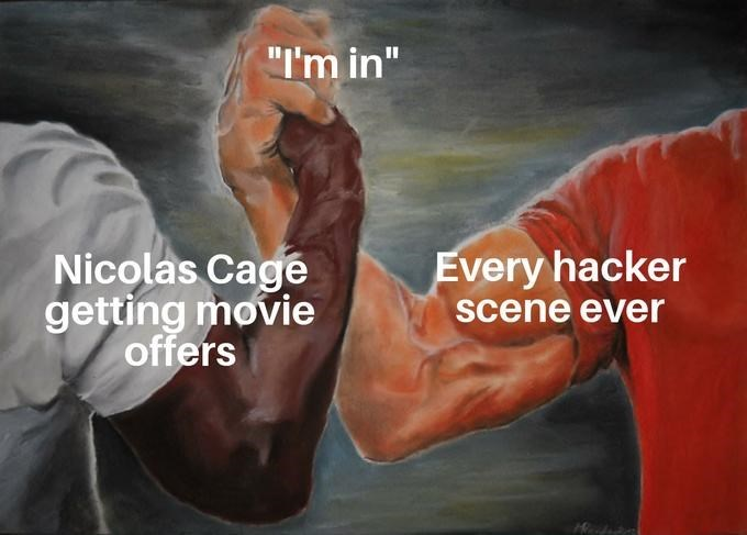 epic handshake meme about Nicolas Cage accepting any movie role