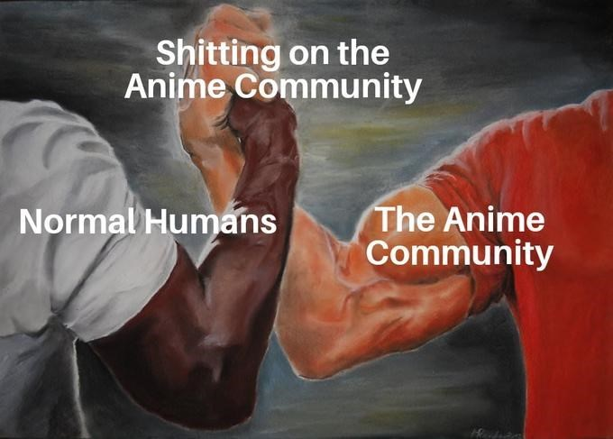 epic handshake meme about everyone hating the anime community