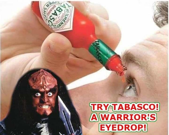 Star Trek meme about Klingons putting Tabasco in their eyes