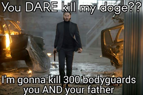 joke about John Wick taking revenge on the person who killed his dog