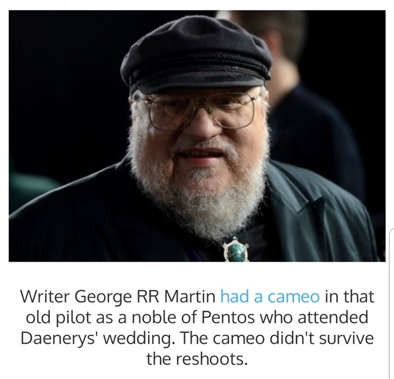 Photo caption - Writer George RR Martin had a cameo in that old pilot as a noble of Pentos who attended Daenerys' wedding. The cameo didn't survive the reshoots.