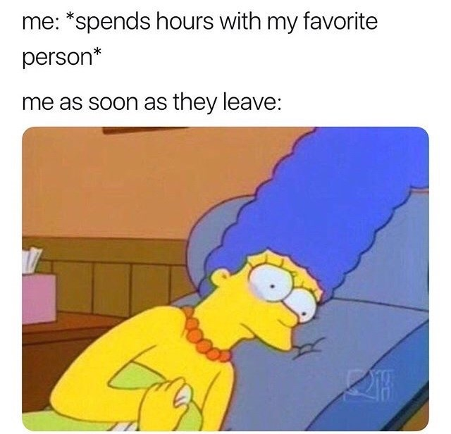 Simpsons meme about feeling sad the moment your favorite person leaves