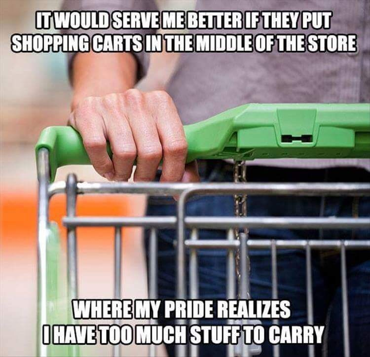 meme about needing shopping carts in the middle of a store