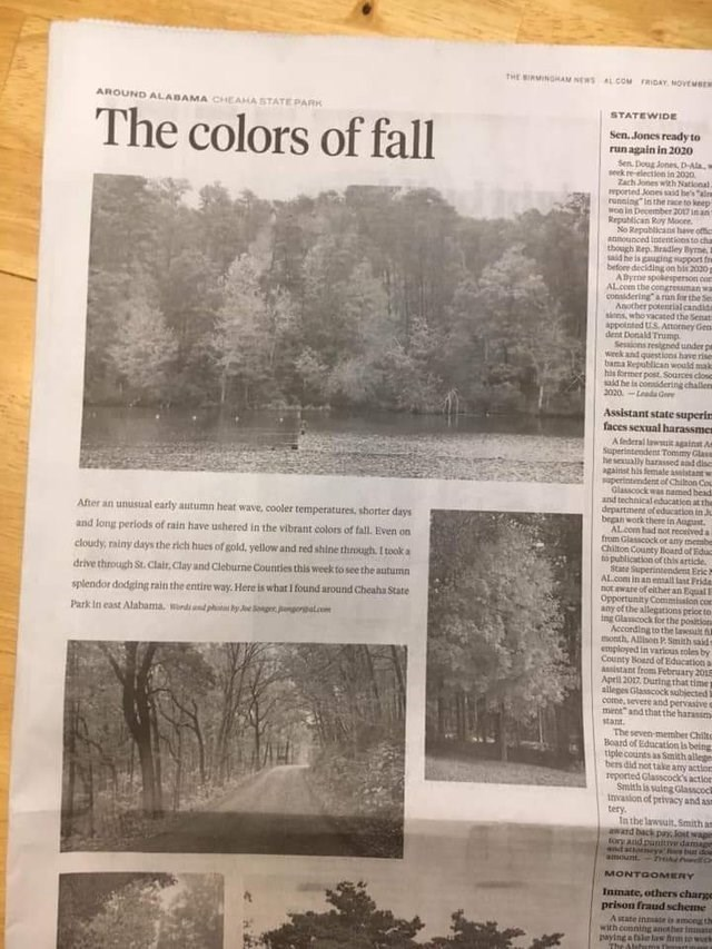 """Text - tHE BIRMINGAM NEWS RIDAY MOVEMBER AL COM AROUND ALABAMA CHEAHA STATE PARK STATEWIDE The colors of fall Sen. Jones ready to runagain in 2020 Sen. Doug Jones, D-Ala seek re-electien in 2020 Zach Jones with National. wported Jones said he's """"alm running""""In the race to keep won in December 2017 in an Repablican Roy Moone o Repablicans have offic announced intentions to cha though Rep.radley Byme, B he is gauging sipport fre before deciding on his 2020p Abyme spokesperson con ALcom the congres"""