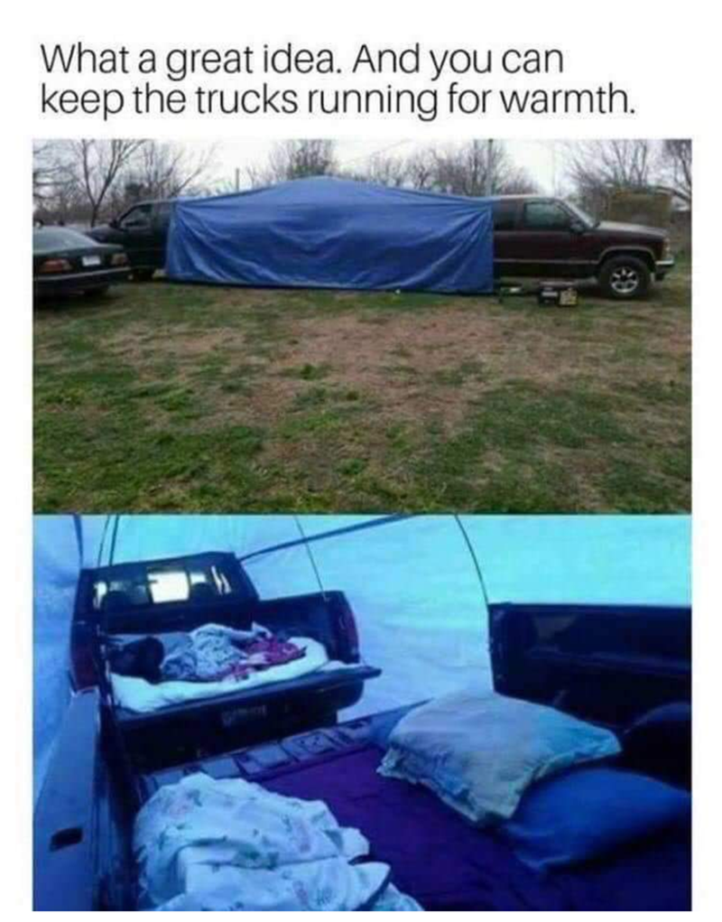 Tent - What a great idea. And you can keep the trucks running for warmth.