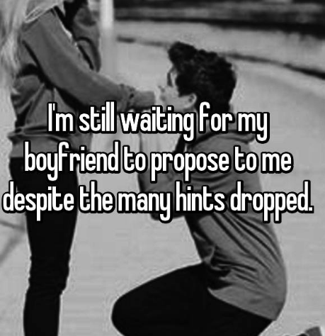 Text - Im stillwaiting For my boyfriend to propose to me despite the many hints droppad