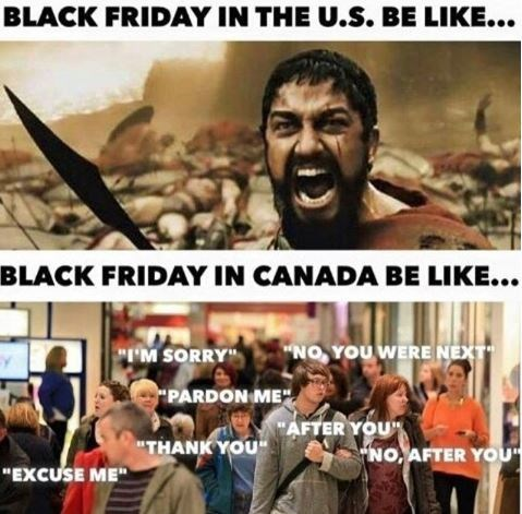 meme about the difference of black friday in the U.S. vs. Canada