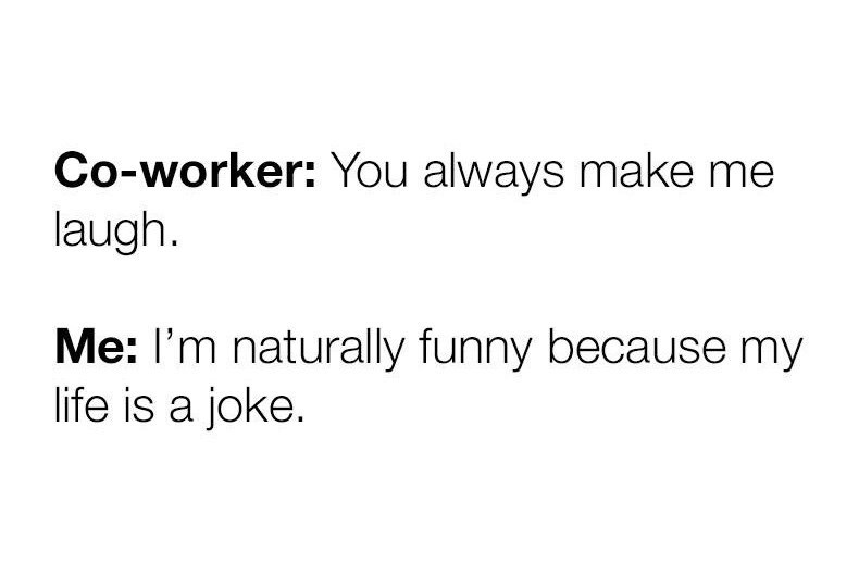 text post about using humor to deal with your disappointing life