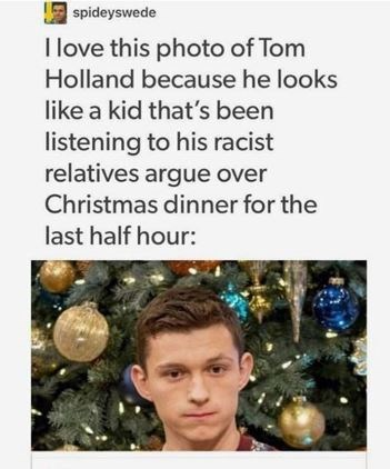 meme about Tom Holland listening to his relatives Christmas conversation