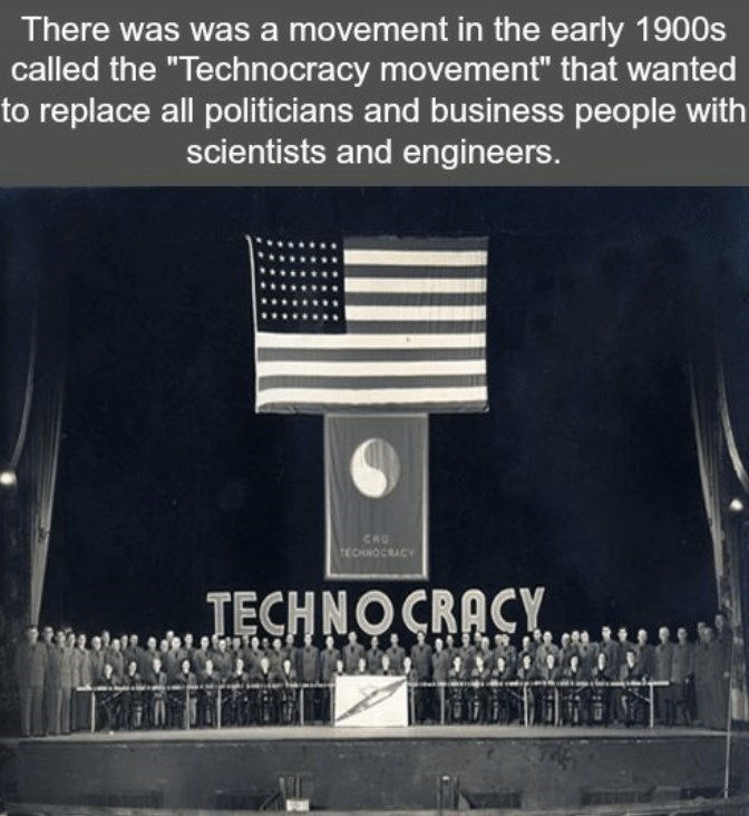 """Font - There was was a movement in the early 1900s called the """"Technocracy movement"""" that wanted to replace all politicians and business people with scientists and engineers. CHO ECHNOCRACY TECHNOCRACY."""