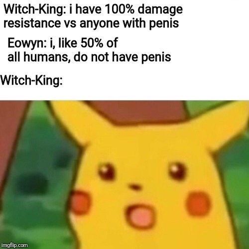 surprised Pikachu meme about the Witch Kings getting beaten by a woman