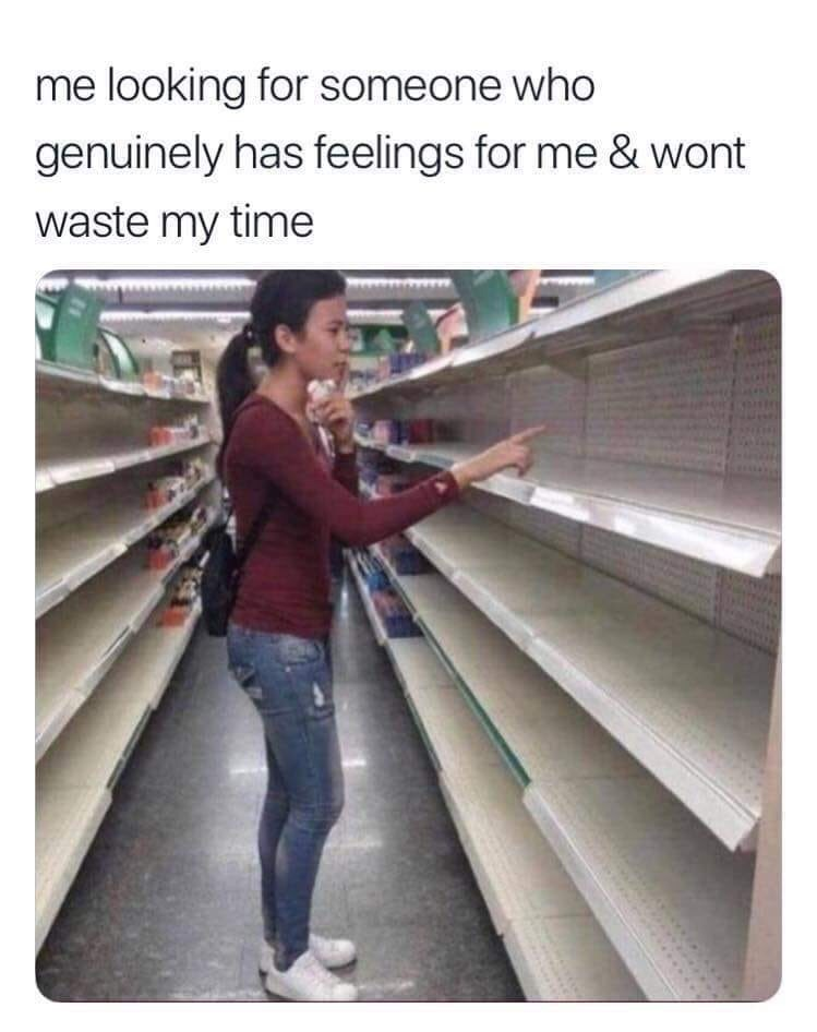 meme about not being able to find someone suitable to date