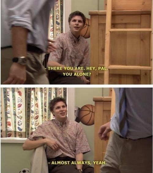 George Michael Bluth saying he is almost always alone
