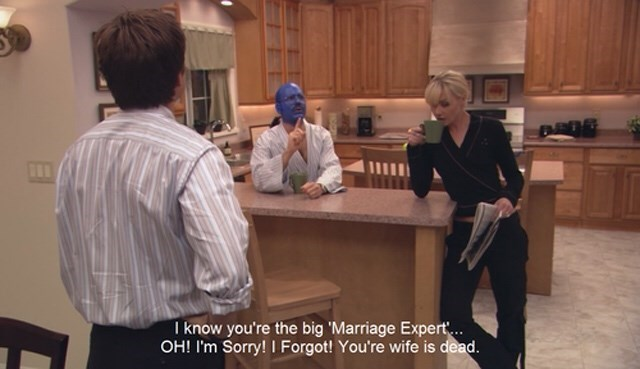 Tobias Funke telling George Bluth he's not an expert in marriage because his wife died