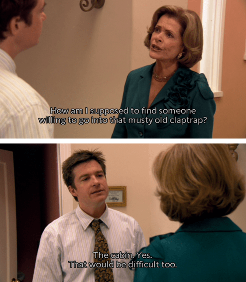 Michael Bluth mistaking Lucille's description of the family cabin for her dating life
