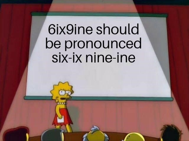 Lisa Simpson meme about the pronunciation of Tekashi69's name