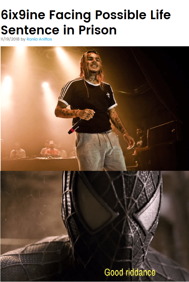 """picture of Spider Man saying """"good riddance"""" in reaction to headline about Tekashi69's sentence"""