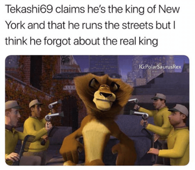 meme about Alex the lion from Madagascar being the real king of New York instead of Tekashi69