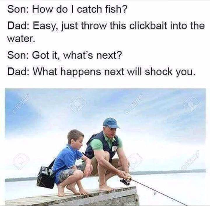 meme about catching fish by throwing clickbait into the water