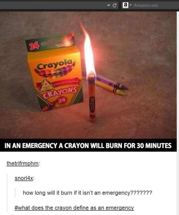 tumblr post about a crayon burning for 30 minutes in an emergency