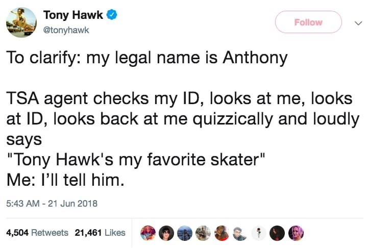 tony hawk at the airport and not getting recognized for who he is by staff
