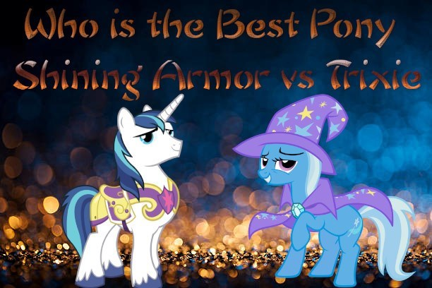 the great and powerful trixie shining armor best pony - 9240822016