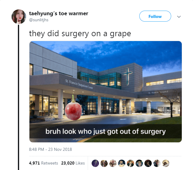 Product - taehyung's toe warmer Follow @sunlitjhs they did surgery on a grape t St. Francis Outatient Center sotal e Fancis bruh look who just got out of surgery 8:48 PM -23 Nov 2018 4,971 Retweets 23,020 Likes