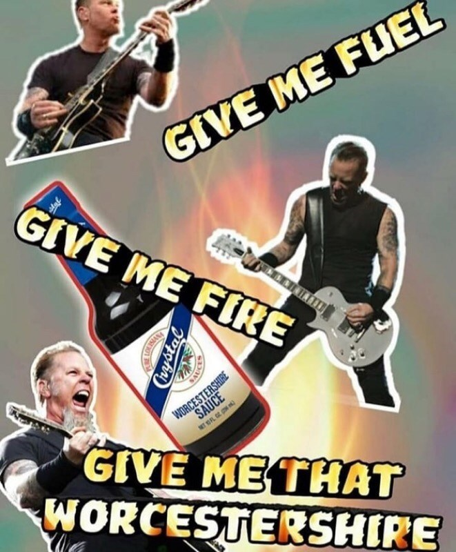 meme about Metallica's James Hetfield with bottle of Worcestershire sauce