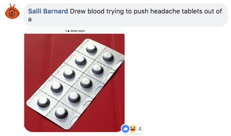 Text - Salli Barnard Drew blood trying to push headache tablets out of a ablister pack 4
