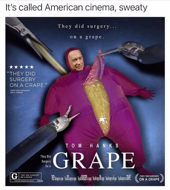 poster for fake movie about the grape surgery starring Tom Hanks