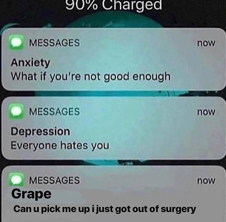 text messages from anxiety, depression and grape that just got out of surgery