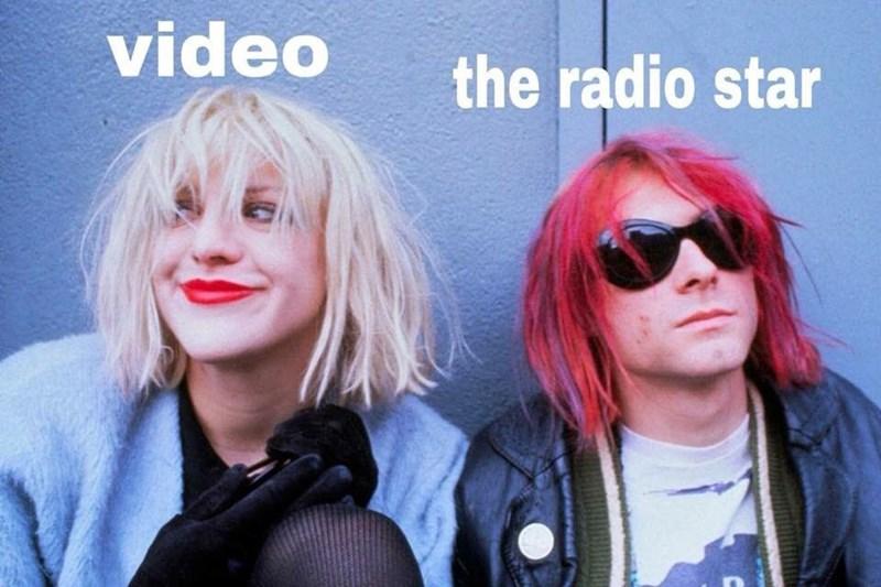 video killed the radio star meme with Courtney Love and Kurt Cobain