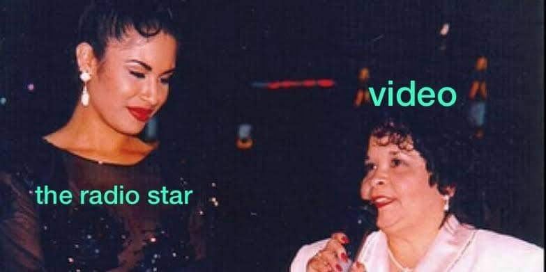 video killed the radio star meme about the murder of singer Selena