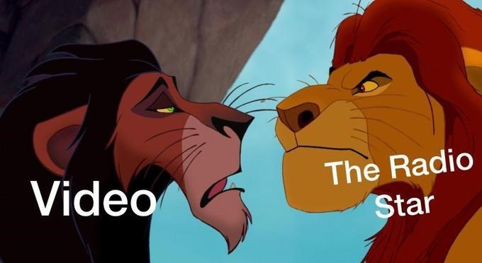 video killed the radio star meme with Mufasa and Scar from The Lion King