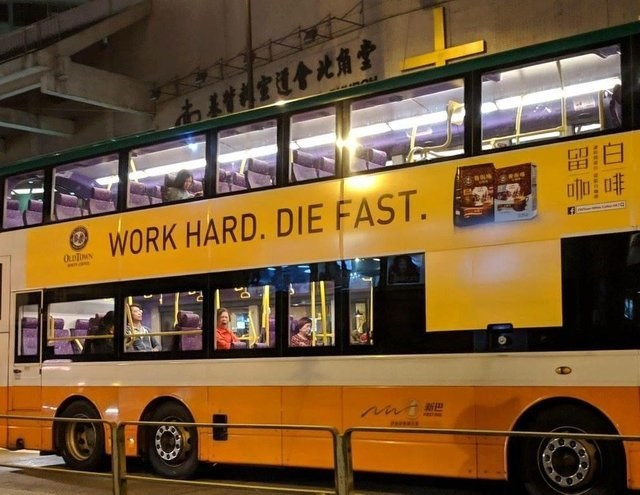 design fail on a bus that says to ''work hard and die fast''