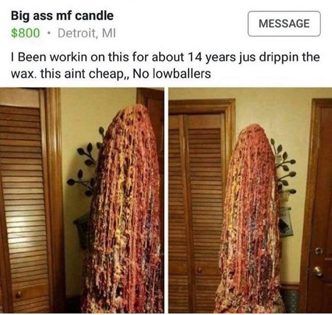 craigslist ad for human sized candle made from dripping wax