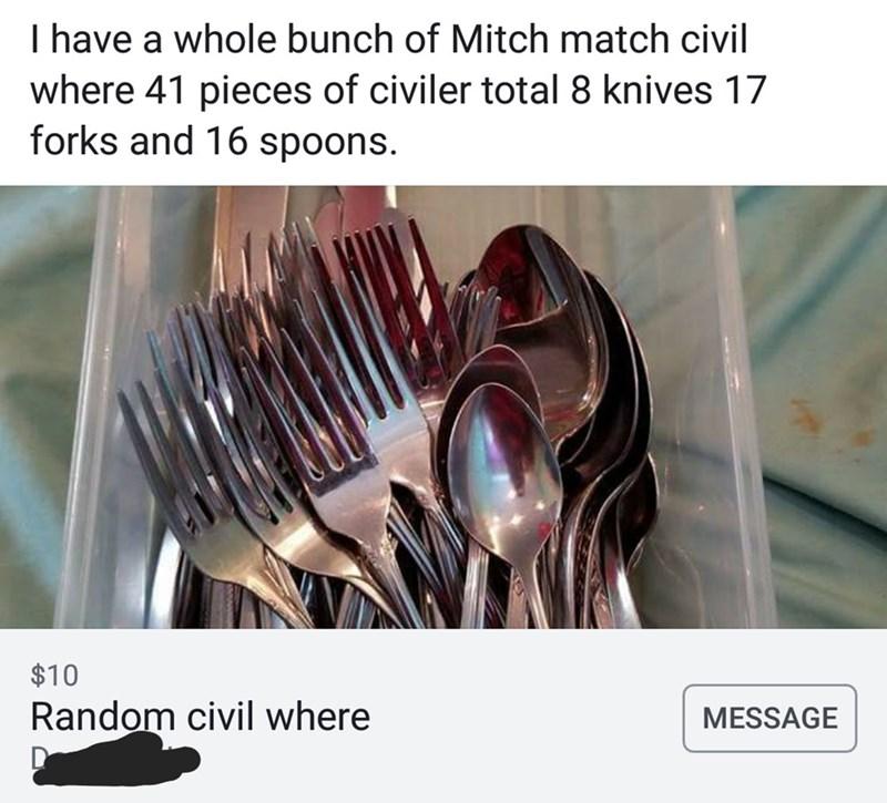 "craigslist ad for silverware misspelled as ""civil where"""